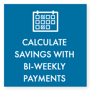Click to use our calculator to see the impact of converting to bi-weekly payments