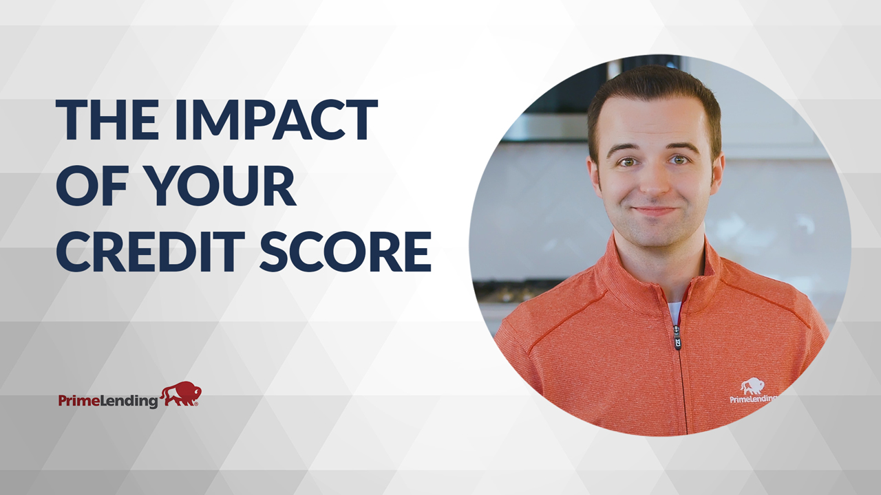 Watch our video about the impact of your credit score