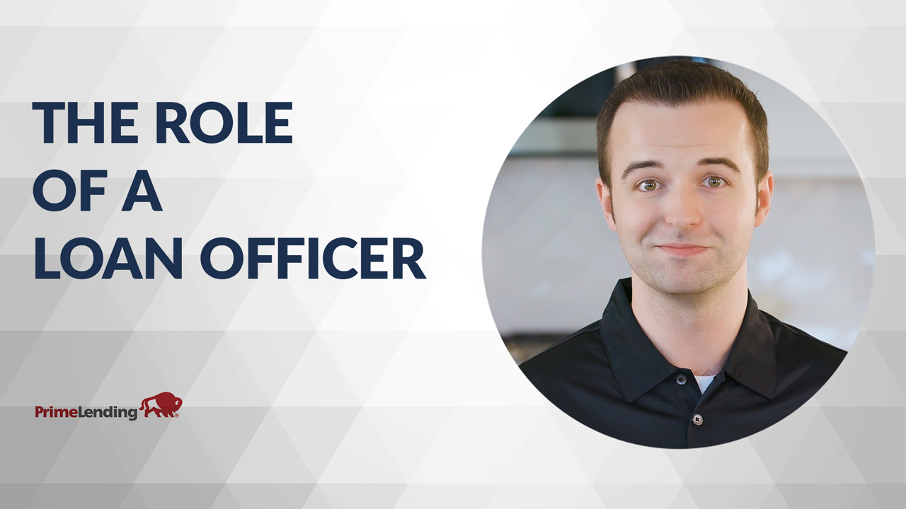 Watch our video about the role of the loan officer